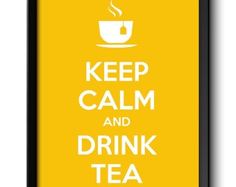 Keep Calm Poster Keep Calm and Drink Tea Yellow White Food Kitchen Art Print Home Wall Decor Custom Stay Calm quote inspirational
