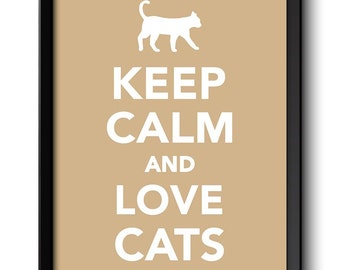 Keep Calm Poster Keep Calm and Love Cats White Beige Art Print Wall Decor Pet Custom Stay Calm poster quote inspirational motivational