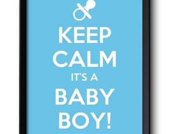 Keep Calm Poster Keep Calm It's A Baby Boy White Blue Art Print Wall Decor Nursery Art Baby Shower Custom Stay Calm quote inspirational