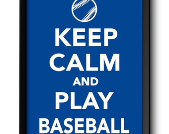 Keep Calm Poster Keep Calm and Play Baseball White Blue Art Print Wall Decor Sports Custom Stay Calm poster quote inspirational motivational