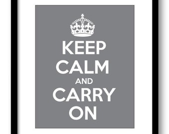 Keep Calm Poster Keep Calm and Carry On White Grey Gray Wall Art Print Decor Bathroom Bedroom Stay Calm poster quote inspirational