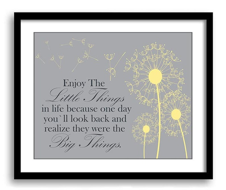 Yellow Grey Dandelion Enjoy The Little Things In Life Because Etsy