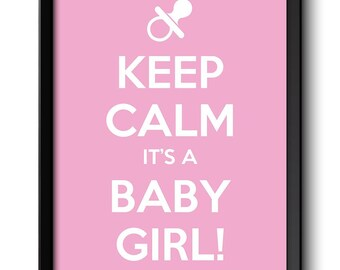 Keep Calm Poster Keep Calm It's A Baby Girl White Pink Art Print Wall Decor Nursery Art Baby Shower Custom Stay Calm quote inspirational