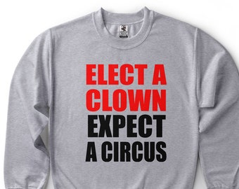 Funny Political Trump Sweatshirt Clown Cool Fleece Sweater