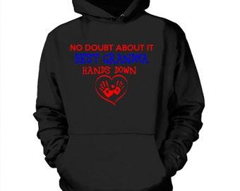 No Doubt About It Grandma Hands Down Hoodie Sweater Hooded Sweatshirt Grandma Grandmother