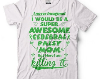 Cerebral Palsy Mom T-Shirt Cerebral Palsy Awareness Tee Shirt