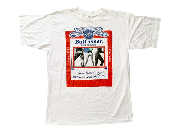 Buttwiser King of Rears This Butts For You  T-Shirt