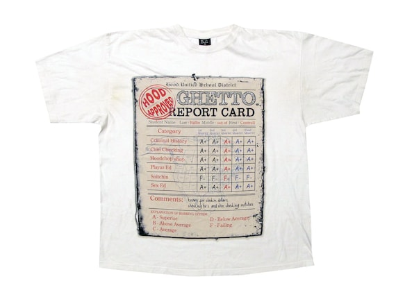 Hood Approved Ghetto Report Card T-Shirt