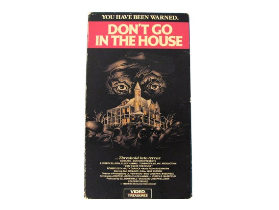 Don't Go in the House VHS