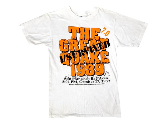 I Survived the Great Earthquake 1989 T-Shirt
