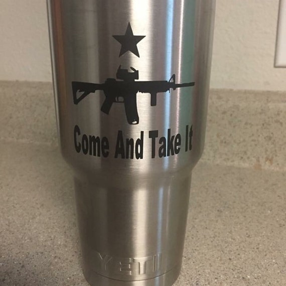 yeti tumbler decal, gun yeti decal, tumbler stickers, tumbler decals, Military Decals, 2nd Amendment Rights, 30 oz decal, cup decal, vinyl