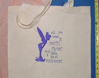 Free Shipping, Handmade, Faith, Trust and Pixie Dust fairy pixie  book bag