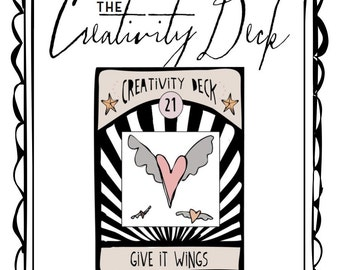 The CREATIVITY DECK - inspiration for artists, writers, and creative souls