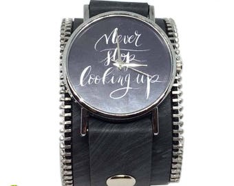 """Lovely leather wrist watch cool wrist watch gray, personalized watch, gift for her """" never stop looking up"""""""
