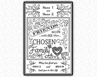 Friends Become Our Chosen Family - Gift for Friend - Wine Label - Wedding Favor - Keepsake - Friend's Quote