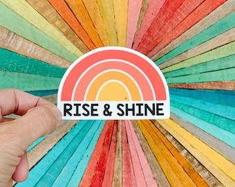 Rise and Shine rainbow vinyl sticker - water bottle sticker - laptop sticker - planner sticker