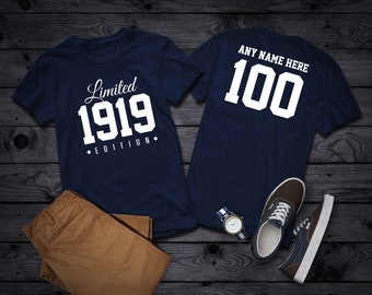 1919 Limited Edition 100th Birthday Party Shirt 100 Years Old Year Personalized