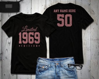 1969 Rose Gold Glitter Limited Edition Birthday T Shirt 50th Custom Name Celebration Gift Mens Womens Ladies Tee Personalized