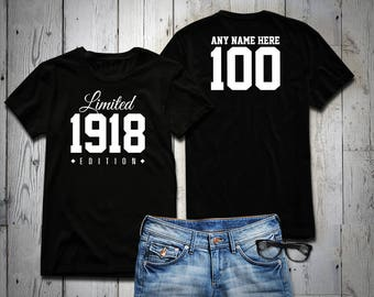 1918 Limited Edition 100th Birthday Party Shirt 100 Years Old Year Tee Custom