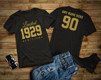 1929 Gold Glitter Limited Edition Birthday T Shirt 90th Custom Name Celebration Gift Mens Womens Ladies Tee Personalized