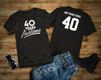 40 Years Of Being Awesome 40th Birthday Party Shirt Old Personalized Year Tee