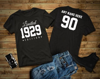 1929 Limited Edition 90th Birthday Party Shirt 90 Years Old Year Tee Personalized