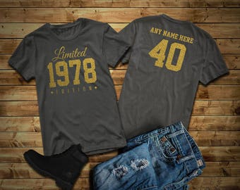1978 GOLD Glitter Limited Edition Birthday T Shirt 40th Custom Name Celebration Gift Mens Womens Ladies Tee Unisex Personalized