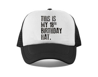 This Is My 18th Birthday Hat 18 Years Old Mesh Trucker For Him Or Her Retro Vintage