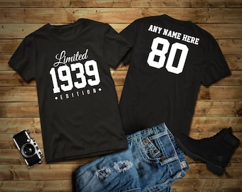 1939 Limited Edition 80th Birthday Party Shirt 80 Years Old Year Tee Personalized
