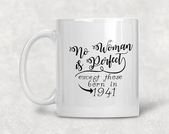 No Woman Is Perfect 1941 77th Birthday Mug Gift Coffee Idea For 77 Year Old