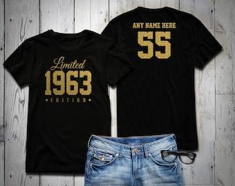 1963 GOLD Glitter Limited Edition Birthday T Shirt 55th Custom Name Celebration Gift Mens Womens Ladies Tee Unisex Personalized