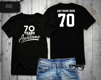 70 Years of Being Awesome 70th Birthday Party Shirt, 70 years old shirt, Personalized Birthday 70 year old, 70th Birthday Party Tee Shirt