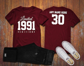 1991 Limited Edition 30th Birthday Party Shirt, 30 years old shirt, limited edition 30 year old, 30th birthday party tee shirt Personalized