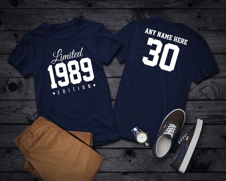 1989 Limited Edition 30th Birthday Party Shirt 30 Years Old
