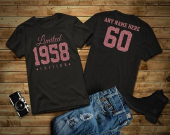 1958 ROSE GOLD Glitter Limited Edition Birthday T-Shirt 60th Custom Name Celebration Gift mens womens ladies Shirt Tee Shirt Personalized