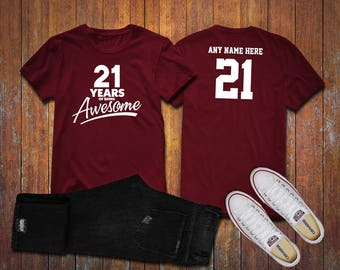 21 Years of Being Awesome 21st Birthday Party Shirt, 21 years old shirt, Personalized Birthday 21 year old, 21st Birthday Party Tee Shirt