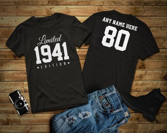 1941 Limited Edition 80th Birthday Party Shirt, 80 years old shirt, limited edition 80 year old, 80th birthday party tee shirt Personalized