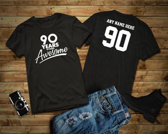 90 Years of Being Awesome 90th Birthday Party Shirt, 90 years old shirt, Personalized Birthday 90 year old, 90th Birthday Party Tee Shirt