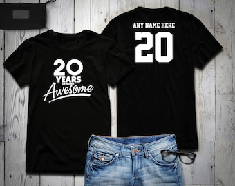 20 Years of Being Awesome 20th Birthday Party Shirt, 20 years old shirt, Personalized Birthday 20 year old, 20th Birthday Party Tee Shirt