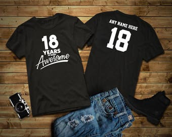 18 Years of Being Awesome 18th Birthday Party Shirt, 18 years old shirt, Personalized Birthday 18 year old, 18th Birthday Party Tee Shirt