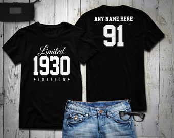 1930 Limited Edition 91st Birthday Party Shirt, 91 years old shirt, limited edition 91 year old, 91st birthday party tee shirt Personalized