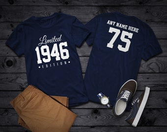1946 Limited Edition 75th Birthday Party Shirt, 75 years old shirt, limited edition 75 year old, 75th birthday party tee shirt Personalized