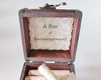 A Box of Encouragement - Encouraging  quotes in a wood box - Get Well Gift, Cancer Gift, Divorce Gift, Breakup Gift, Thinking of You Gift