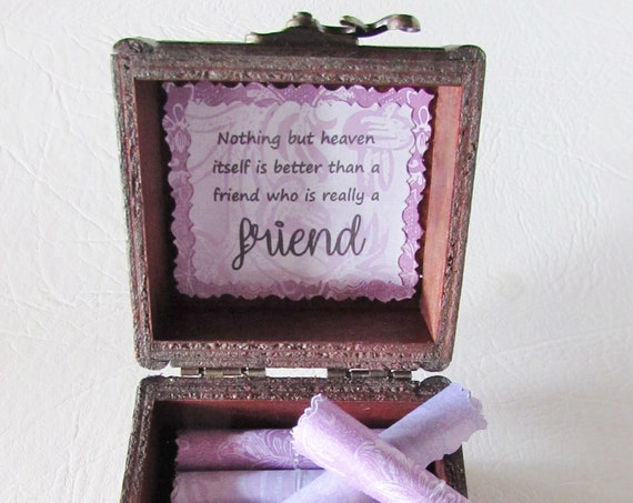 Friend Scroll Box - friendship quotes in a wood box - cute friend gift, bestie gift, friend quote, friend quote box, nothing but heaven