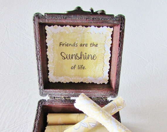 Friend Scroll Box - friendship quotes in a wood box - cute friend gift, bestie gift, friend quote, friend quote box, sunshine gift