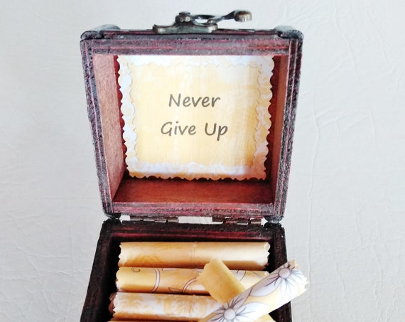 Never Give Up - A Box of Encouragement - Encouraging quotes in a wood chest - Get Well Gift, Cancer Gift, Breakup Gift, Persist Gift
