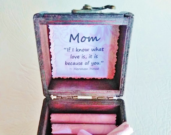 Mom Scroll Box - sweet quotes about moms in a cute wood box - Mom Gift - Mom Christmas Gift - Mom Birthday Gift - Best Mom - Mother's Day