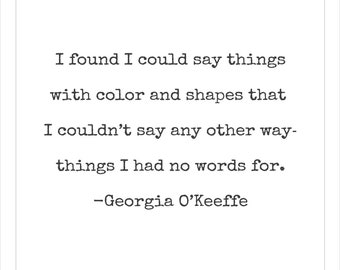 Georgia O'Keeffe Quote Printable