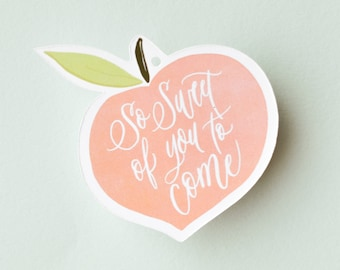 Peach So Sweet of You To Come - Favor Tag, Weddings, Baby Shower