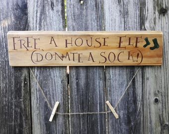 "Harry Potter ""FREE A HOUSE ELF!"" distressed directional sign"